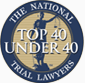 Top 40 under 40 - The National Trial Lawyers